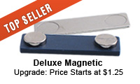 Deluxe Magnet (+1.10/qty discounts)