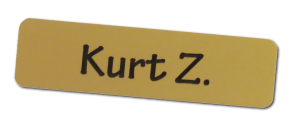 A 0.75 x 2.75 inch metal name tag with a first name and initial for a last name to help employees feel safe wearing name tags.