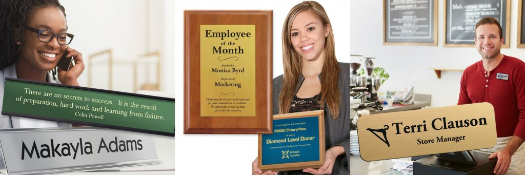 Name plates, award plaques and name tags will help employees in their team building efforts and establish your business goals.