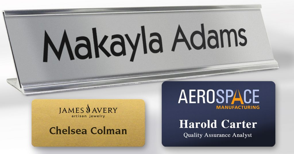 New name tags and name plates for every business