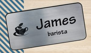 Using the power of name is easy with a name tag for your employees at your cafe.