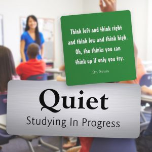 Custom engraved, plastic signs used in a classroom for helping students stay focused.