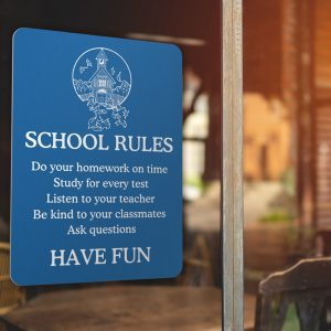 Custom engraved sign for a teacher to present school rules for student engagement.